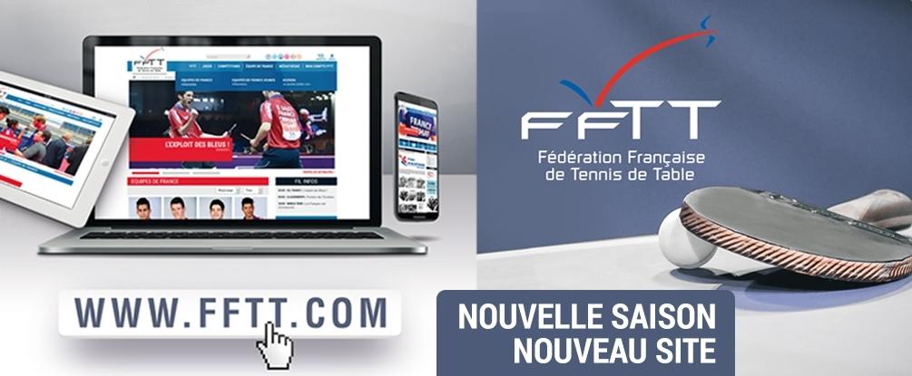 Bienvenue sur le nouveau site de la FFTT