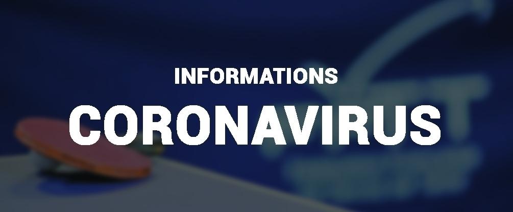 INFORMATIONS - CORONAVIRUS